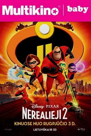 MultiBabyKino: Nerealieji 2 (Incredibles 2)