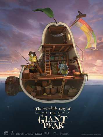 Didžioji kriaušė ir magiška jos kelionė (The Incredible Story of the Giant Pear)