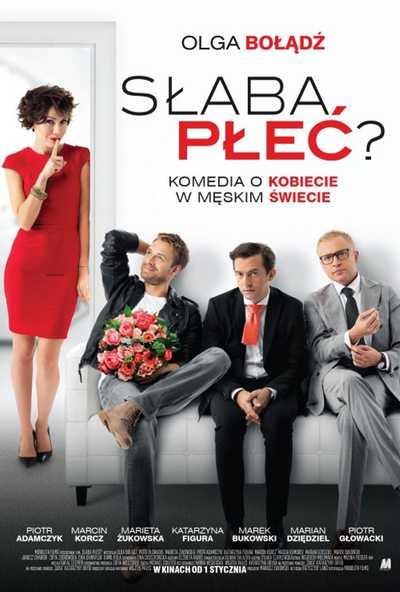 Lenkų kino savaitė : Silpnoji lytis (SŁABA PŁEĆ?)