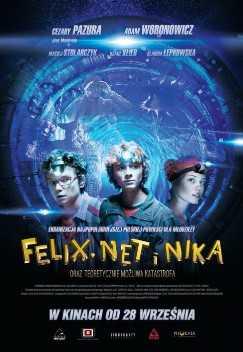 Feliksas, Netas, Nika ir teoriškai įmanoma katastrofa (Lenkų kino savaitė '13)