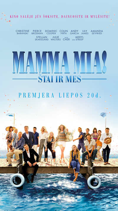 MAMMA MIA! ŠTAI IR MES (Mamma Mia! Here We Go Again)