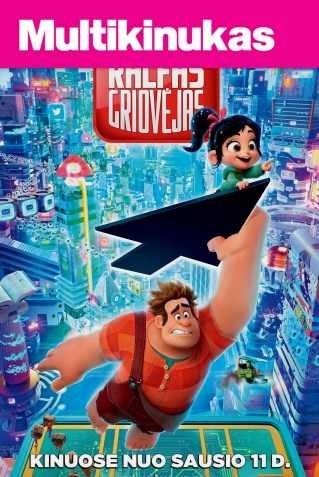 Multikinukas: Ralfas Griovėjas 2 (Ralph Breaks the Internet: Wreck-It Ralph 2)