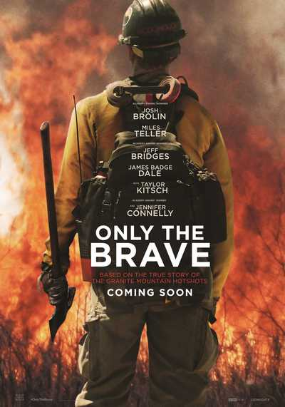 Tramdantys ugnį (Only the brave)