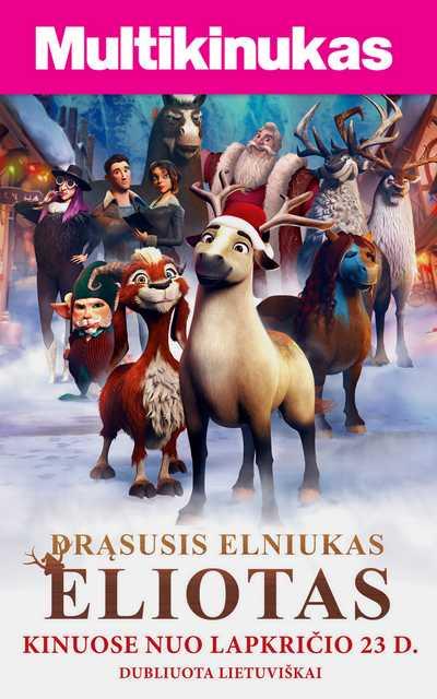 Multikinukas: Drąsusis Elniukas Eliotas (Elliot The Littlest Reindeer )