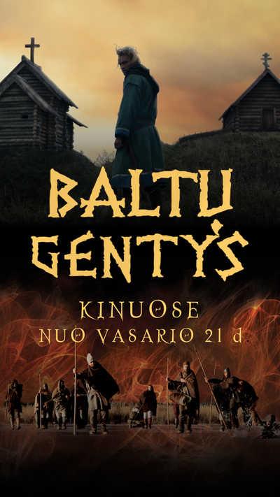 BALTŲ GENTYS. PASKUTINIEJI EUROPOS PAGONYS. (Baltic Tribes. The Last Pagans of Europe)