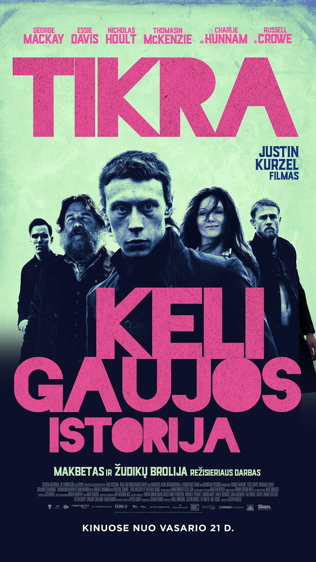 TIKRA KELI GAUJOS ISTORIJA (The True History Of Kelly Gang)