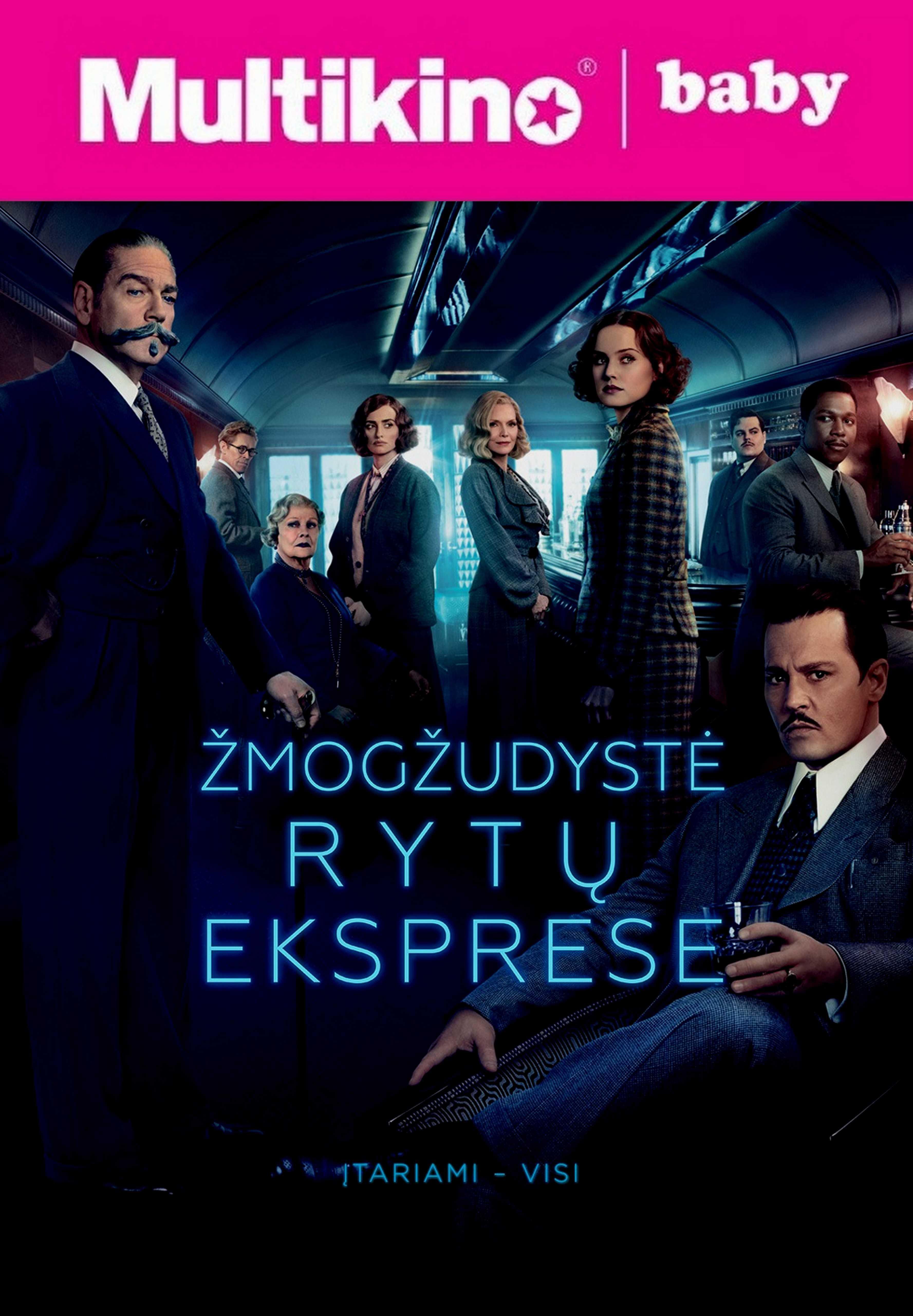 MultiBabyKino: Žmogžudystė Rytų eksprese (Murder on the Orient Express)