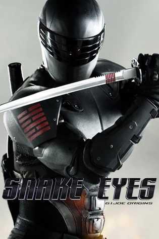 GYVATĖS AKYS: EILINIO DŽO KILMĖ (Snake Eyes: G.I. Joe Origins)