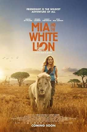 MIJA IR BALTASIS LIŪTAS (Mia and the White Lion)