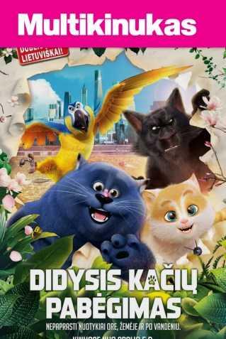 Multikinukas: DIDYSIS KAČIŲ PABĖGIMAS (CATS)