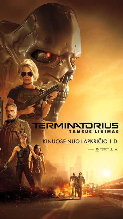 TERMINATORIUS. TAMSUS LIKIMAS (Terminator: Dark Fate)