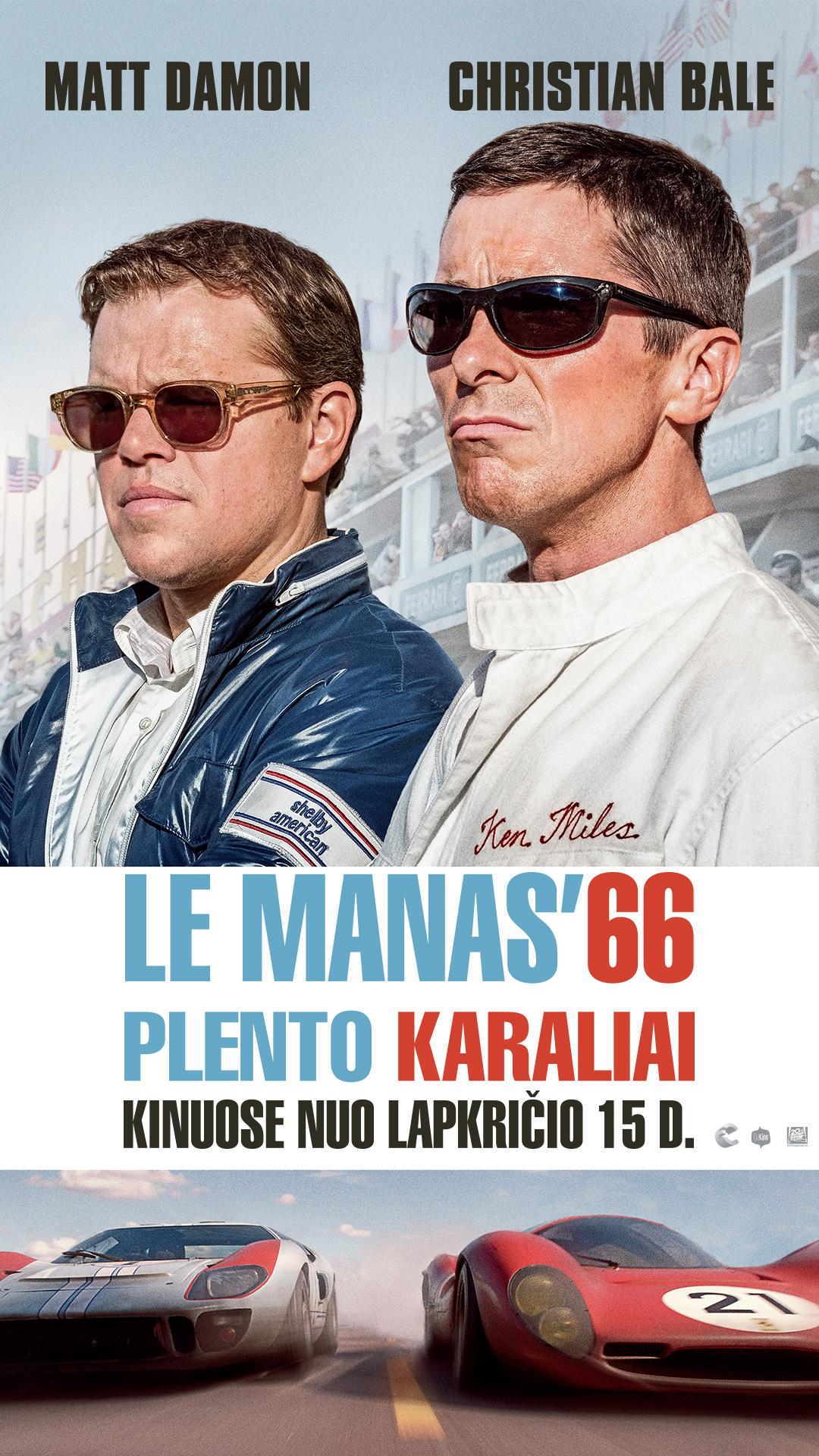 LE MANAS'66. PLENTO KARALIAI (Ford vs. Ferrari)