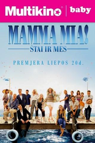 MultiBabyKino : MAMMA MIA! ŠTAI IR MES (Mamma Mia! Here We Go Again)