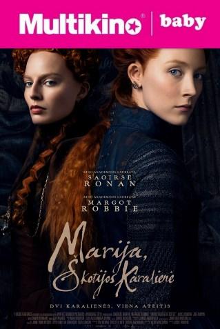 MultiBabyKino: Marija, Škotijos karalienė (Mary Queen of Scots)