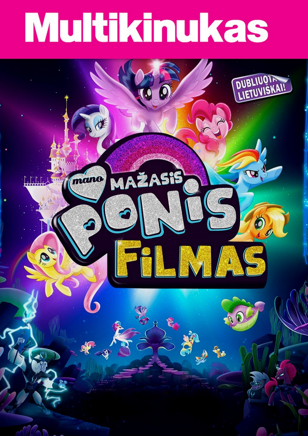 Multikinukas: Mano mažasis ponis (MY LITTLE PONY)