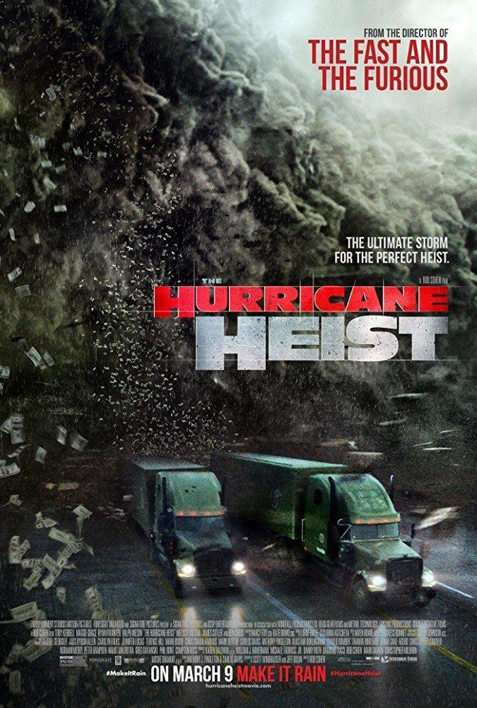 Apiplėšimas uragano akyje (The Hurricane Heist)