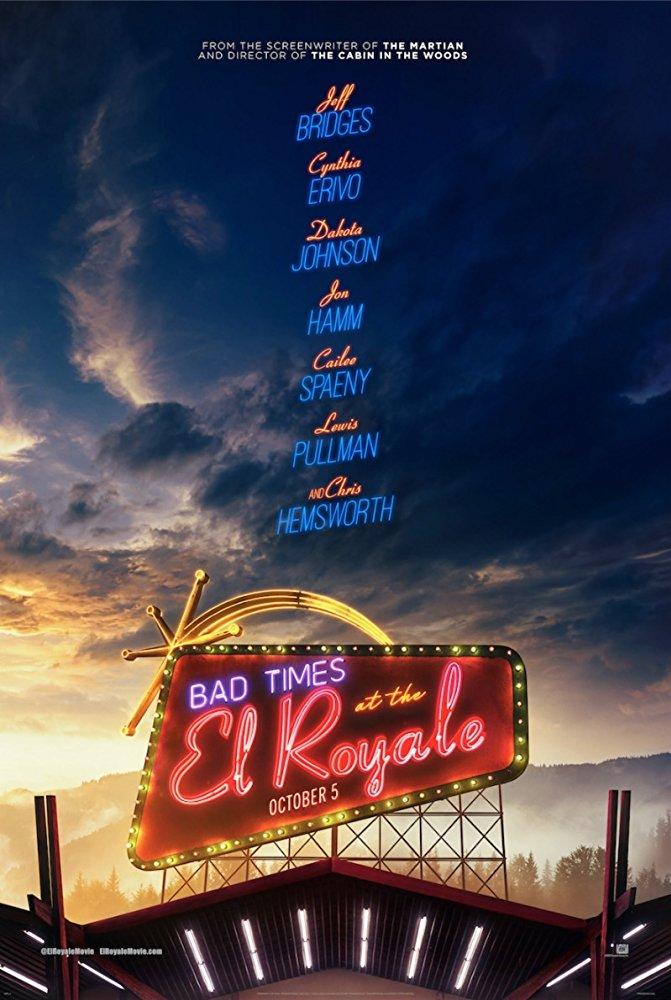 "Sunkūs Laikai Viešbutyje ""El Royale"" (Bad Times at the El Royale)"