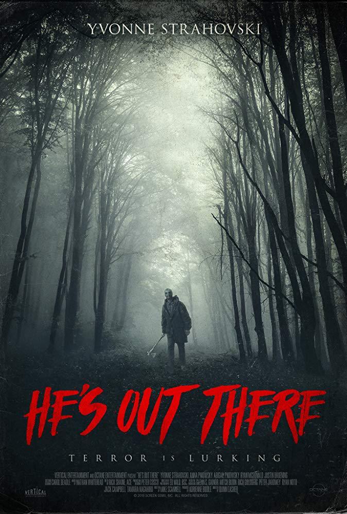 Tykantis šešėliuose (He's Out There)