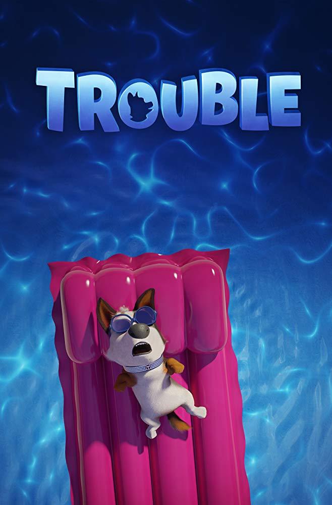 Trouble (Trouble)